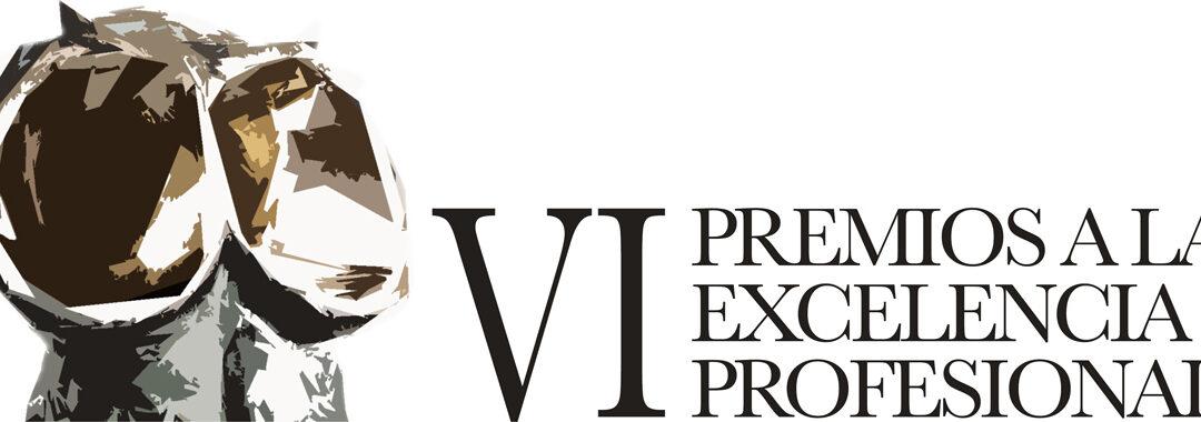 Se abre el plazo de presentación de candidaturasde los VI Premios a la Excelencia Profesional
