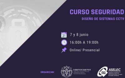 """Curso """"SEGURIDAD. DISEÑO DE SISTEMAS CCTV"""" en colaboración con ASELEC"""