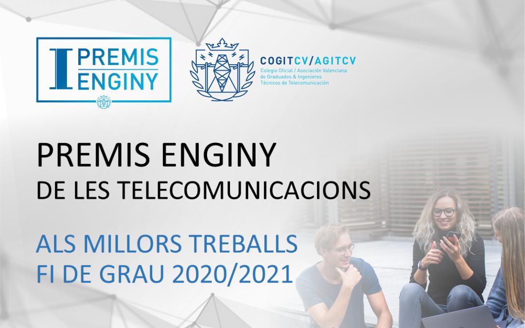 """Finaliza el plazo de presentación de candidaturas para la I edición de los """"Premis Enginy de les Telecomunicacions – COGITCV/AGITCV"""""""